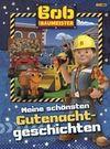 Bob der Baumeister: Gutenachtgeschichten