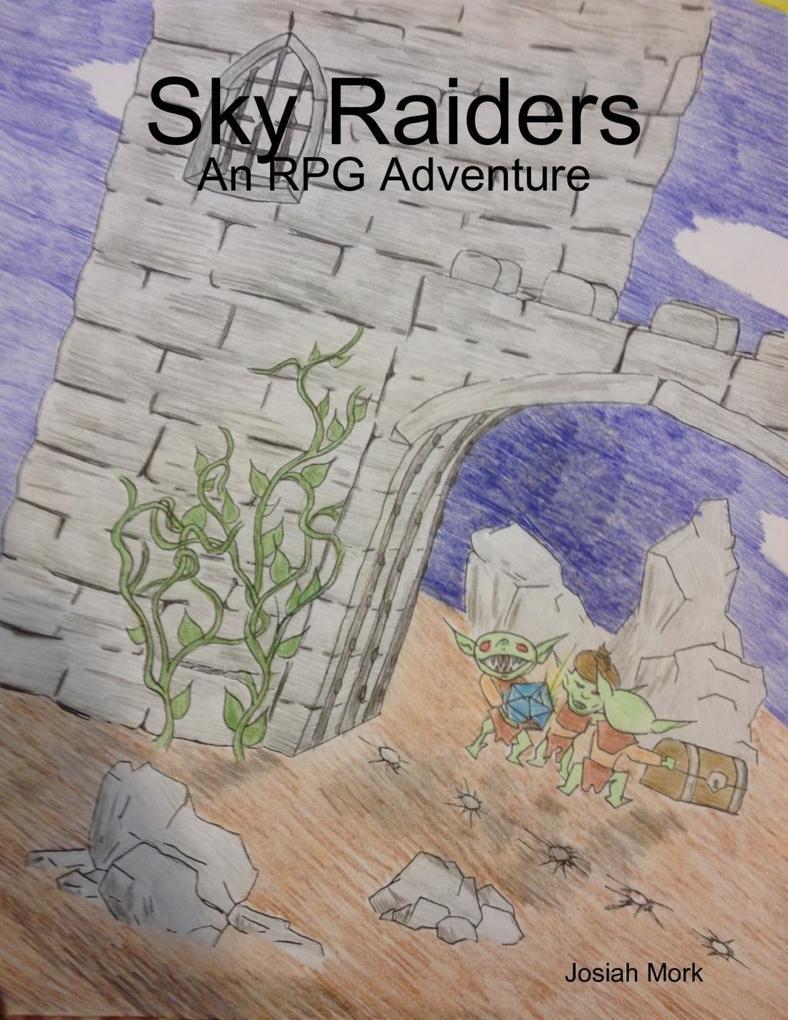 Sky Raiders: An RPG Adventure als eBook von Jos...