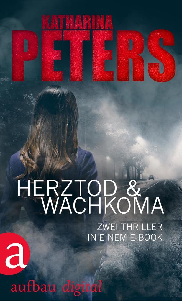 Herztod & Wachkoma als eBook