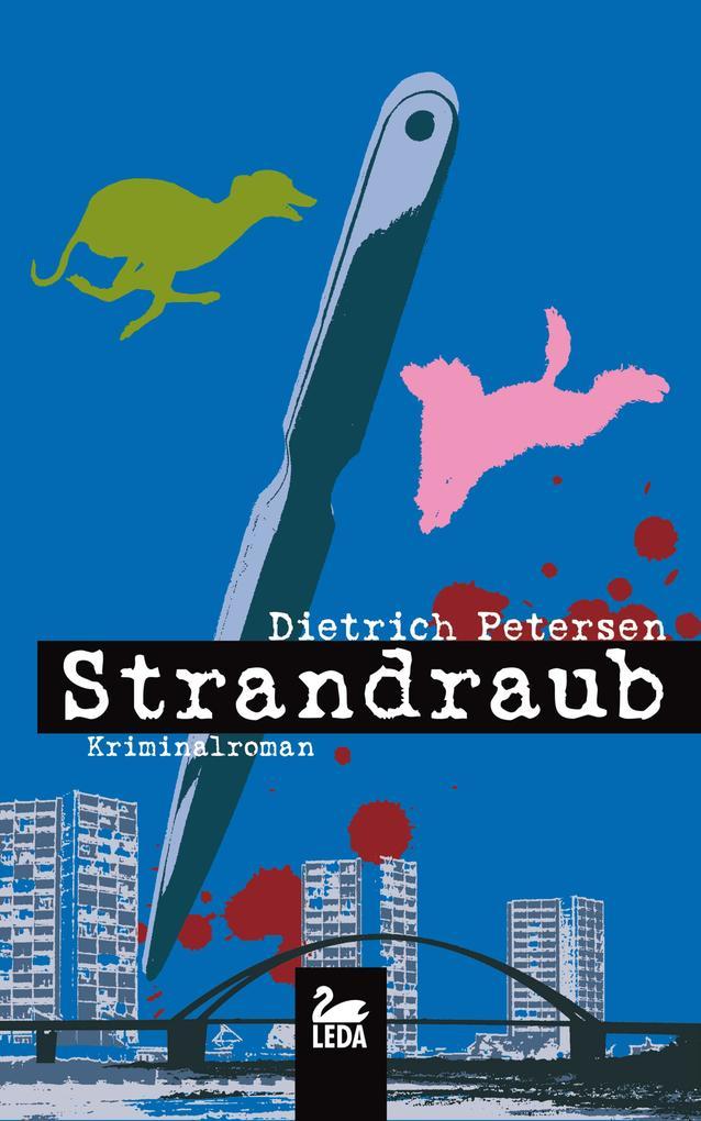 Strandraub: Fehmarn Krimi als eBook von Dietric...