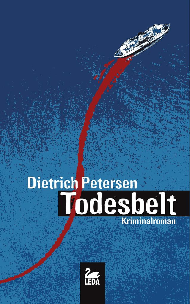 Todesbelt: Fehmarn Krimi als eBook von Dietrich...