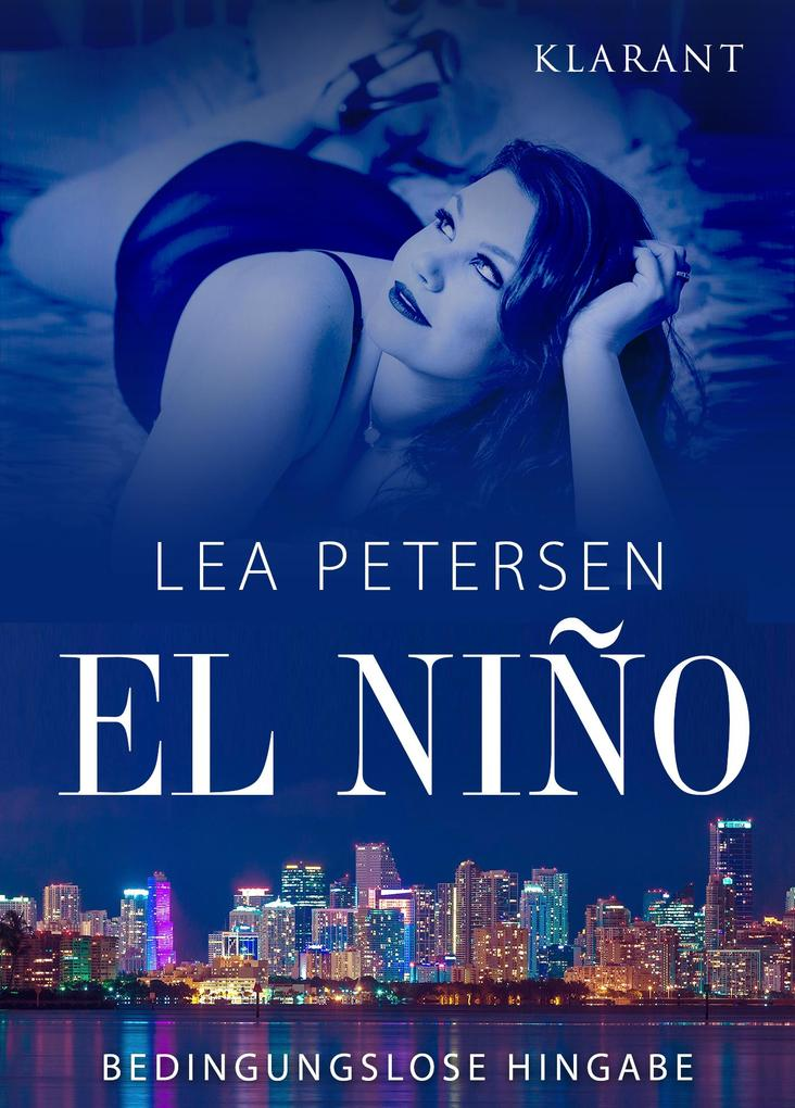 El Nino - Bedingungslose Hingabe. Erotischer Roman als eBook
