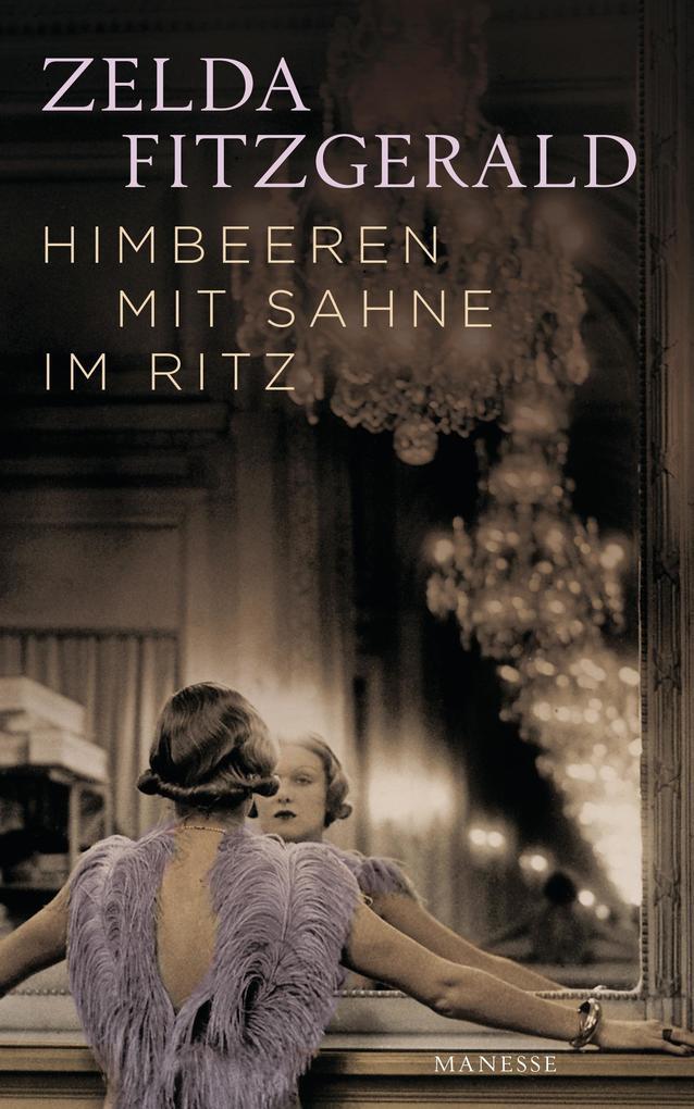 Himbeeren mit Sahne im Ritz als Buch