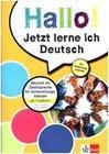 Hallo! Jetzt lerne ich Deutsch. Deutsch als Zweitsprache für Vorbereitungsklassen