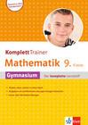 KomplettTrainer Gymnasium Mathematik 9. Klasse