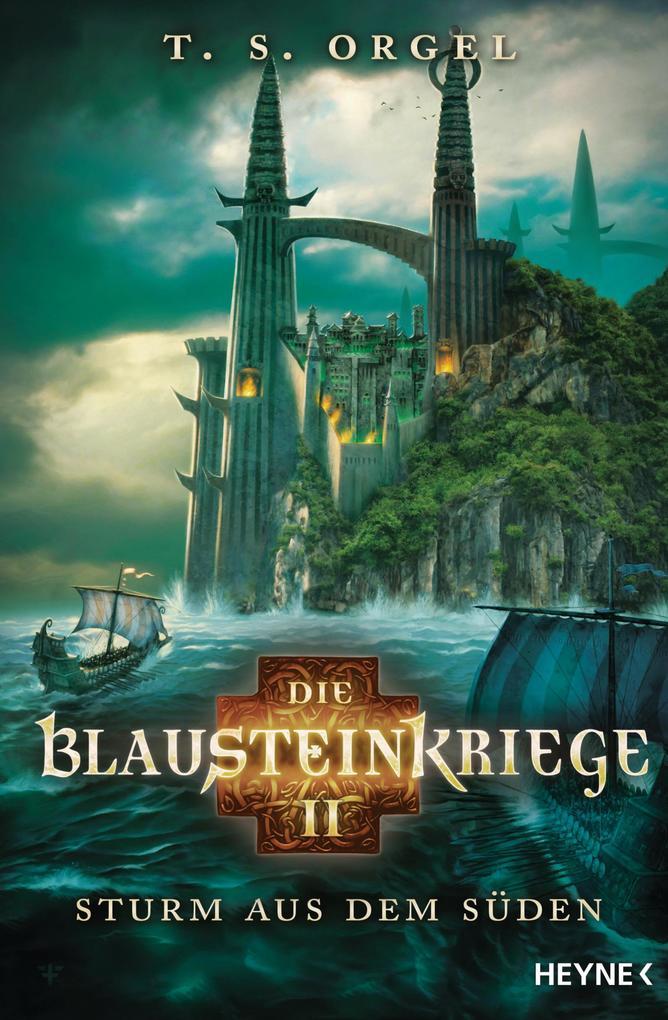 Die Blausteinkriege 02 - Sturm aus dem Süden als Taschenbuch
