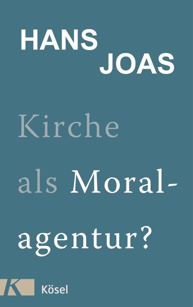 Kirche als Moralagentur? als Buch