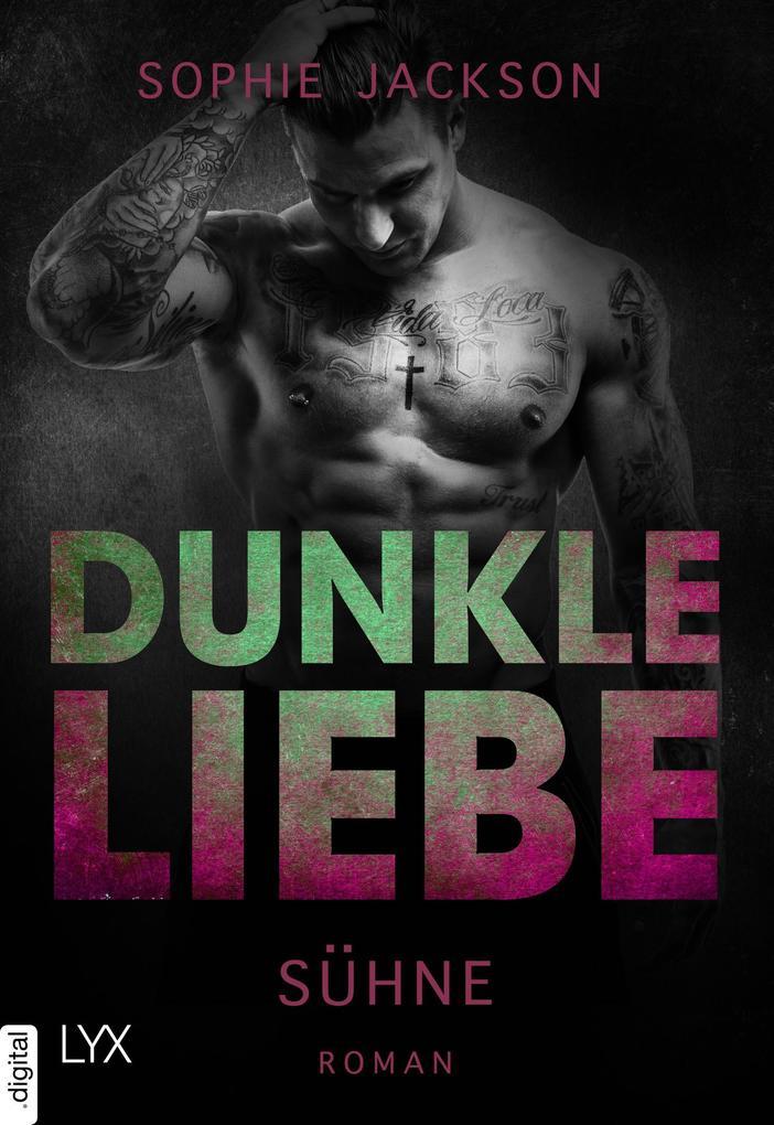 Dunkle Liebe - Sühne als eBook epub