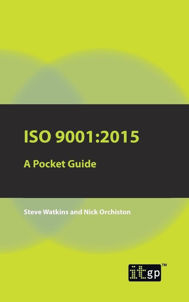 ISO 9001 als Taschenbuch von Steve Watkins, Nic...