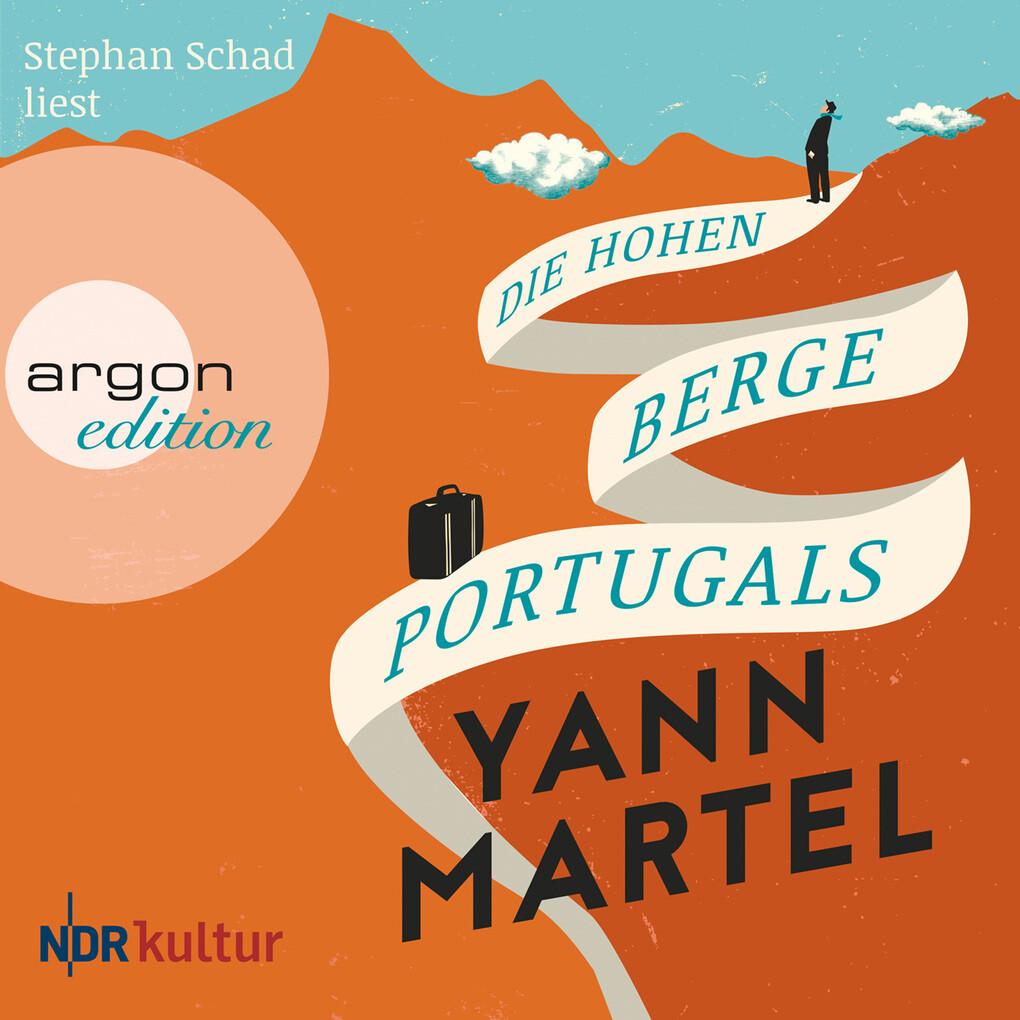 Die hohen Berge Portugals (Ungekürzte Lesung) als Hörbuch Download