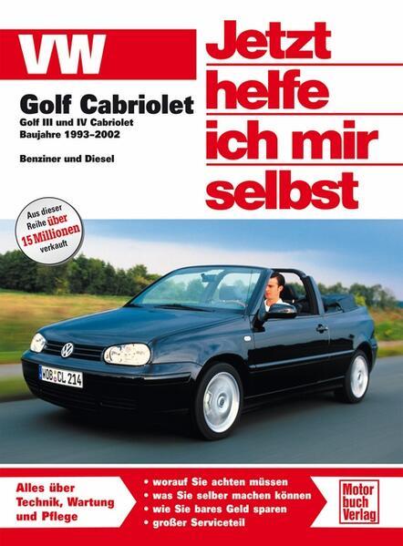 VW Golf III/IV Cabriolet als Buch