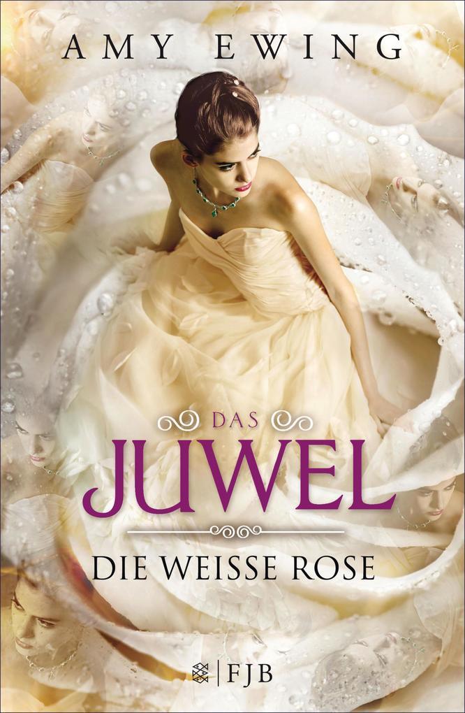 Das Juwel - Die Weiße Rose als eBook