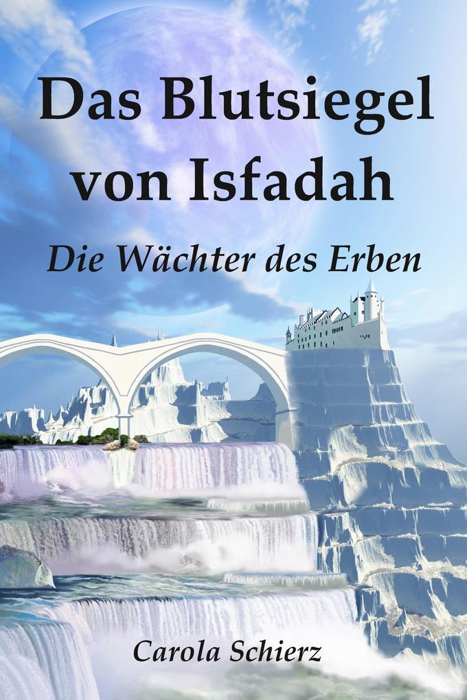 Das Blutsiegel von Isfadah als eBook