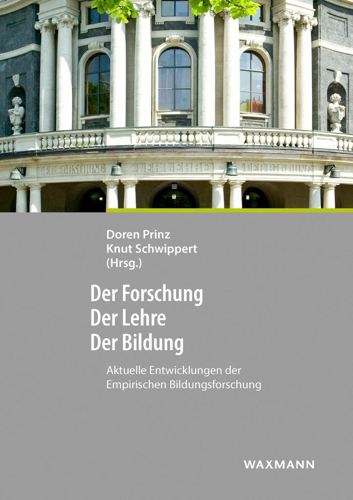 Der Forschung - Der Lehre - Der Bildung als eBook