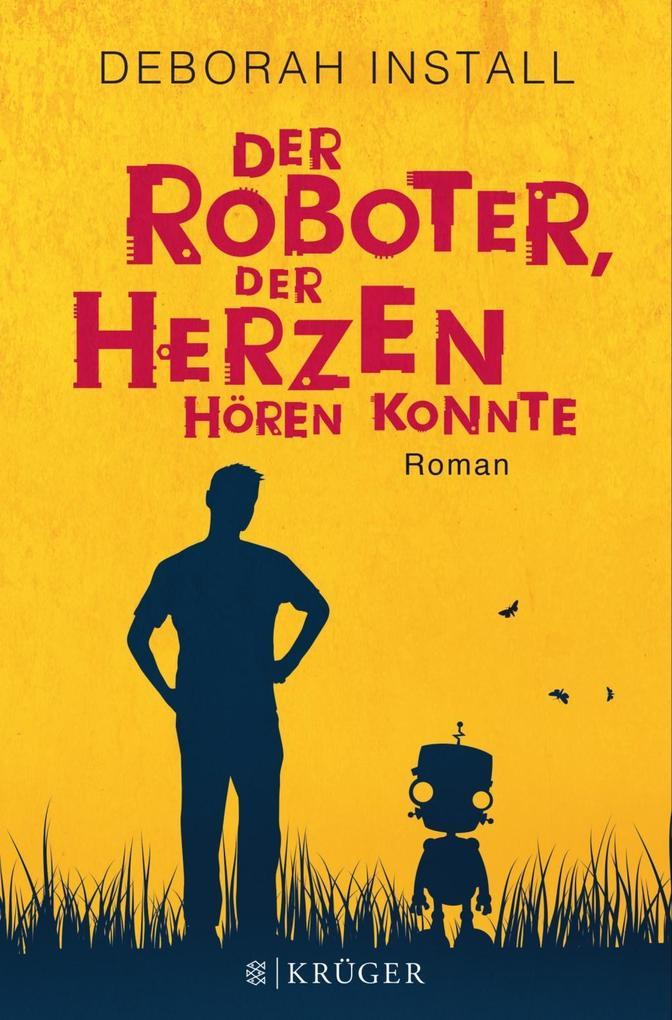 Der Roboter, der Herzen hören konnte als Buch