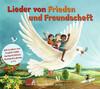 Lieder von Frieden und Freundschaft