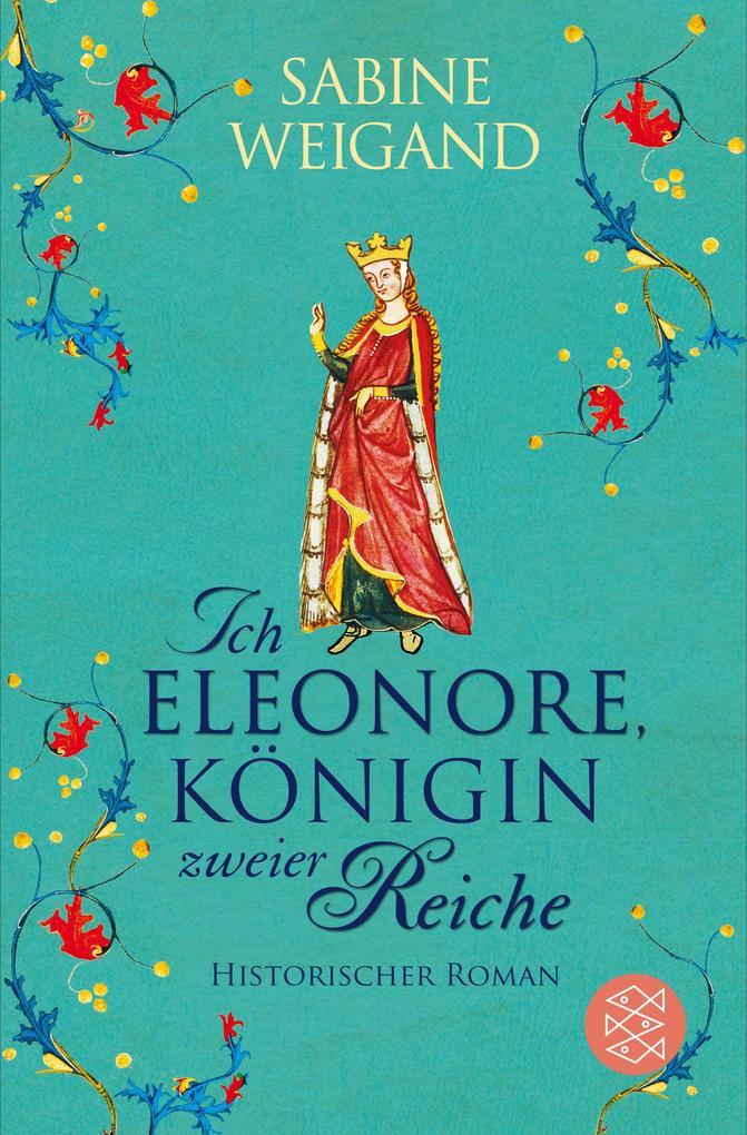 Ich, Eleonore, Königin zweier Reiche als Taschenbuch