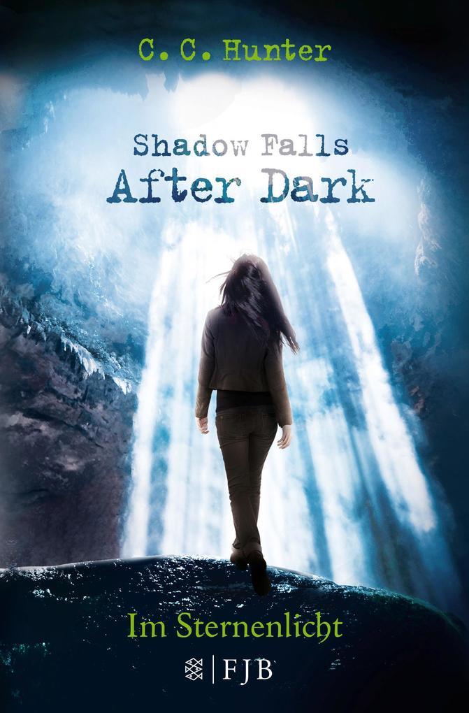 Shadow Falls - After Dark 01. Im Sternenlicht als Taschenbuch