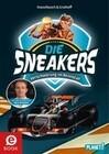 Die Sneakers 3: Verschwörung im Rennstall