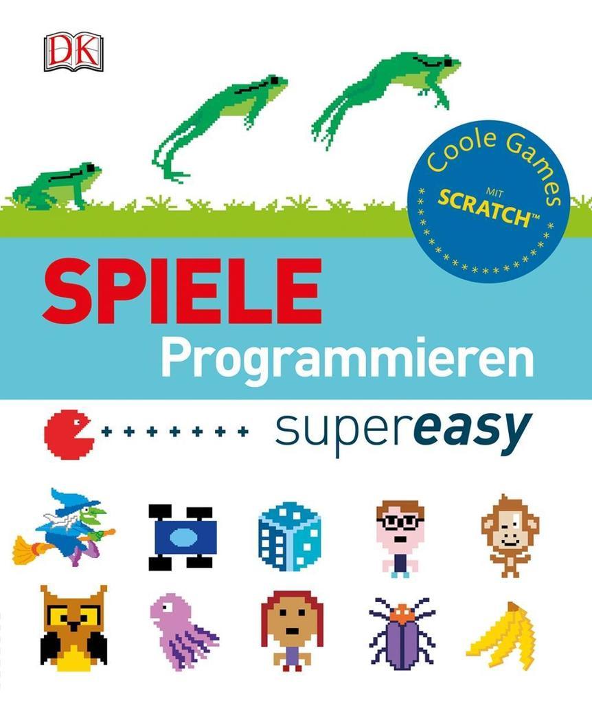 Spiele programmieren supereasy als Buch von