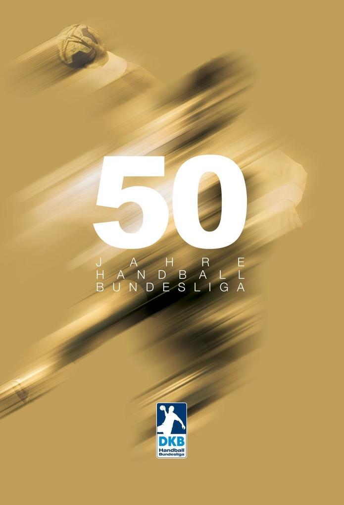 50 Jahre Handball-Bundesliga als Buch