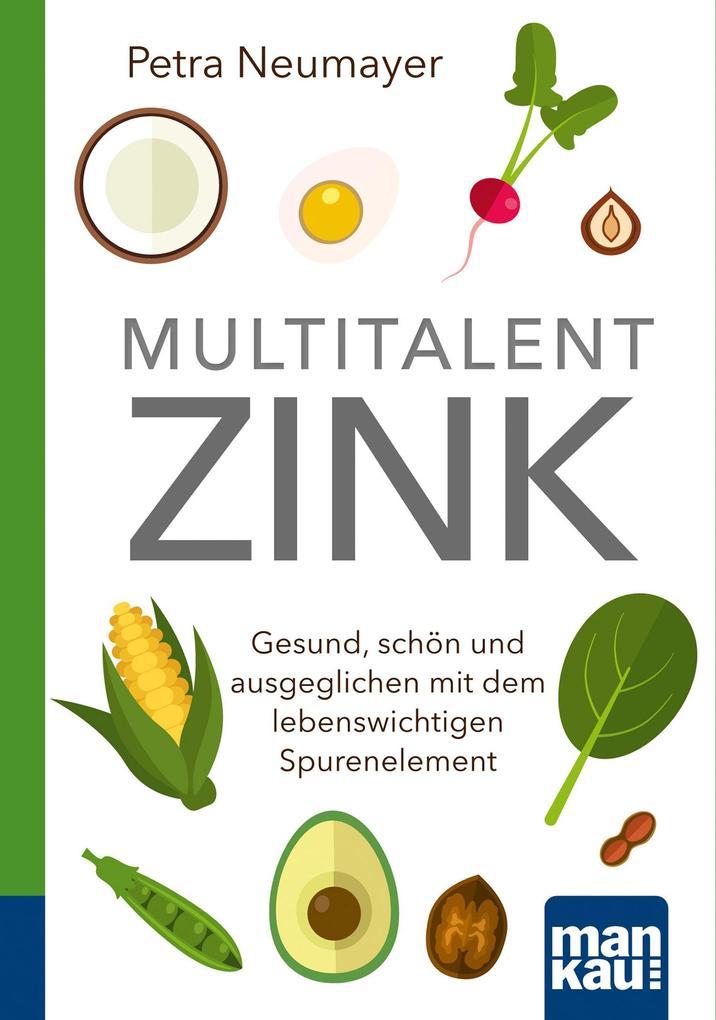 Multitalent Zink. Kompakt-Ratgeber als Buch