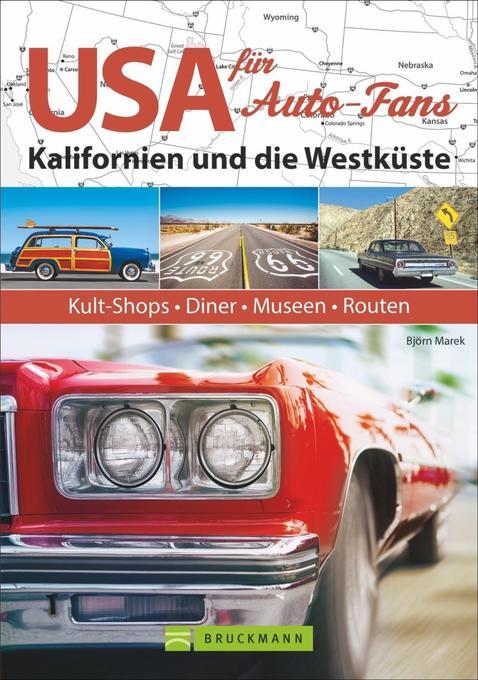 USA für Auto-Fans: Kalifornien und die Westküste als Buch