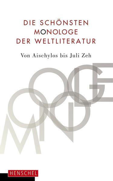 Die schönsten Monologe der Weltliteratur als Buch