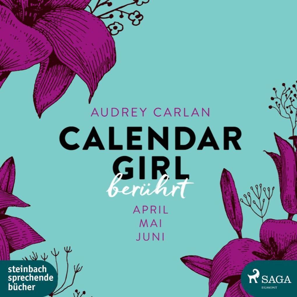 Calendar Girl - Berührt als Hörbuch