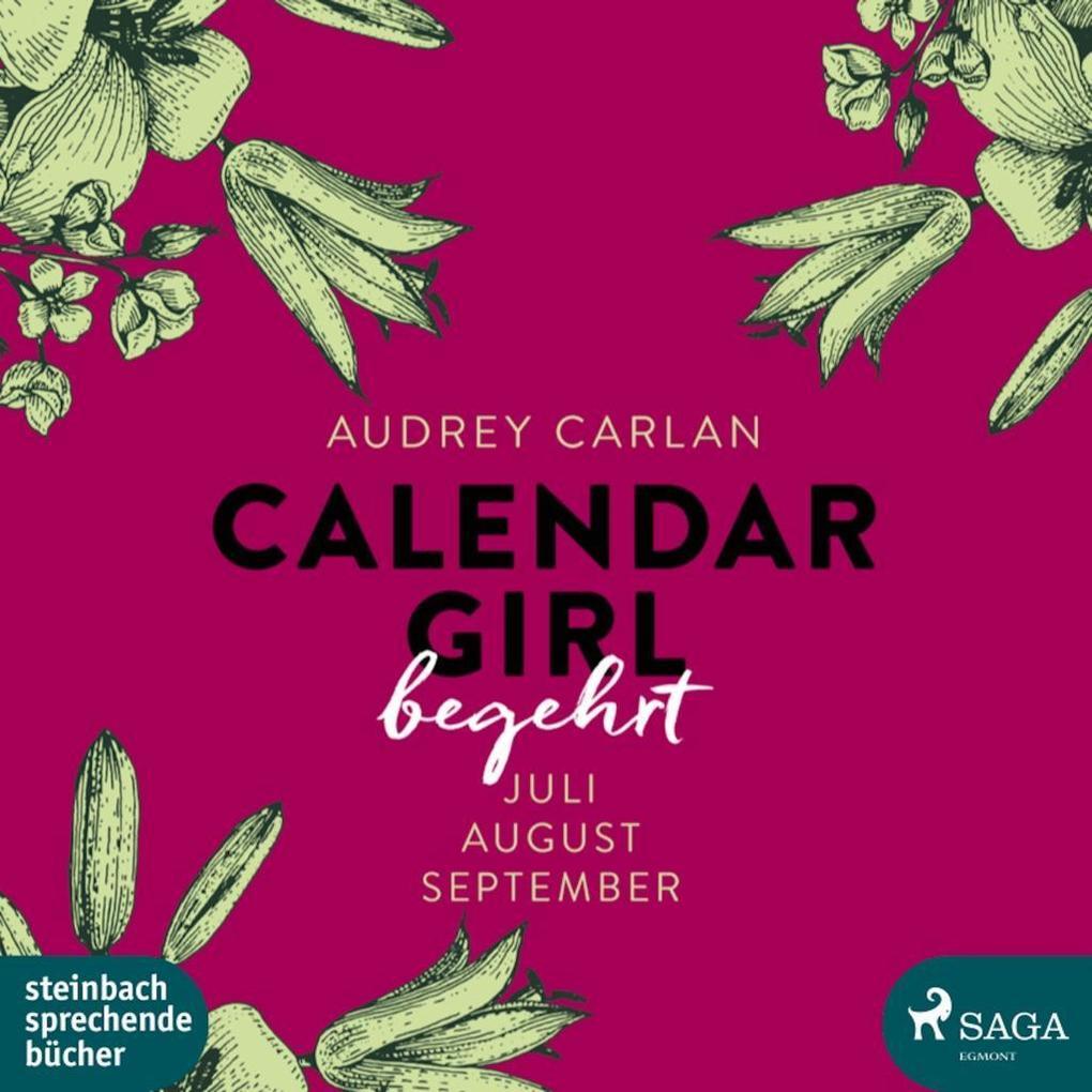 Calendar Girl - Begehrt als Hörbuch