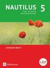 Nautilus - Ausgabe B für Gymnasien in Bayern 5. Jahrgangsstufe - Natur und Technik - Schwerpunkt Biologie. Schülerbuch