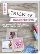 Trick 17 - 365 Alltagstipps (Buch), Benjamin Behnke, Kai ...