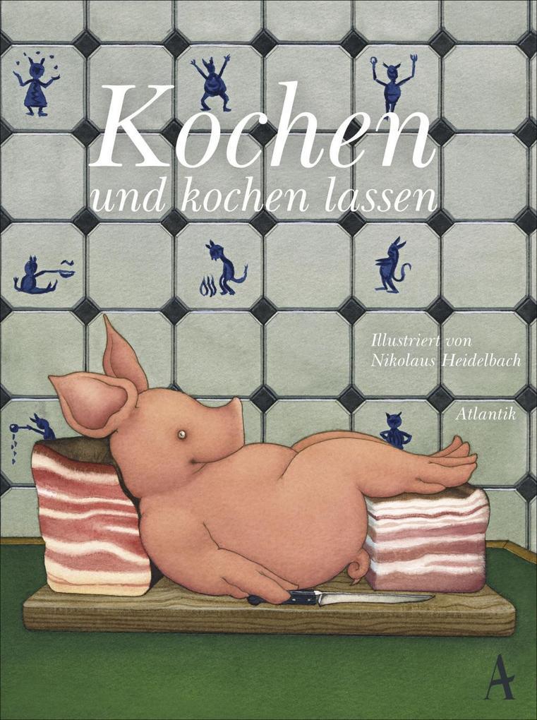 Kochen und kochen lassen als Buch