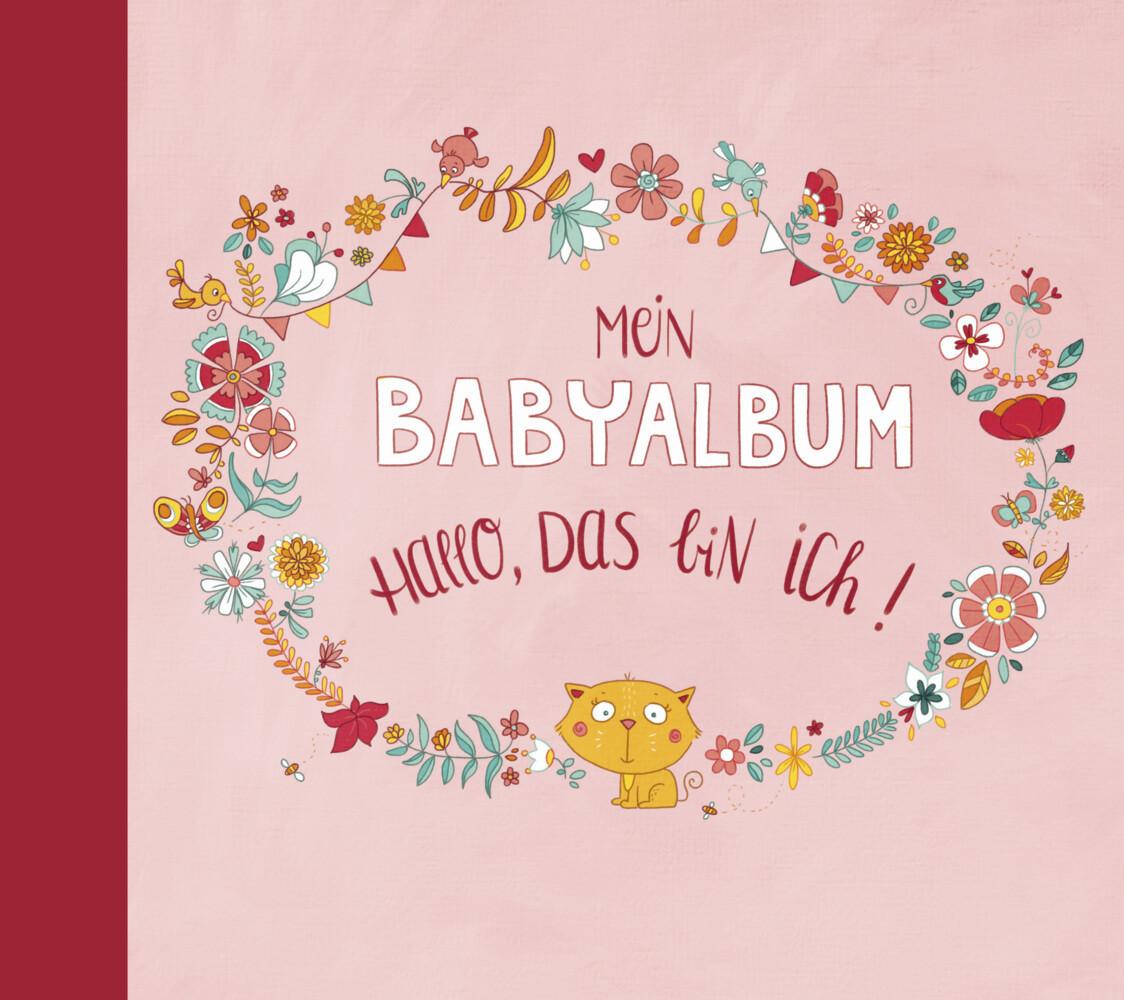 Mein Babyalbum - Hallo, das bin ich! (Mädchen) als Buch von Anna Taube