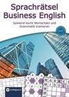 Compact Sprachrätsel Business English - Niveau A2 - B1