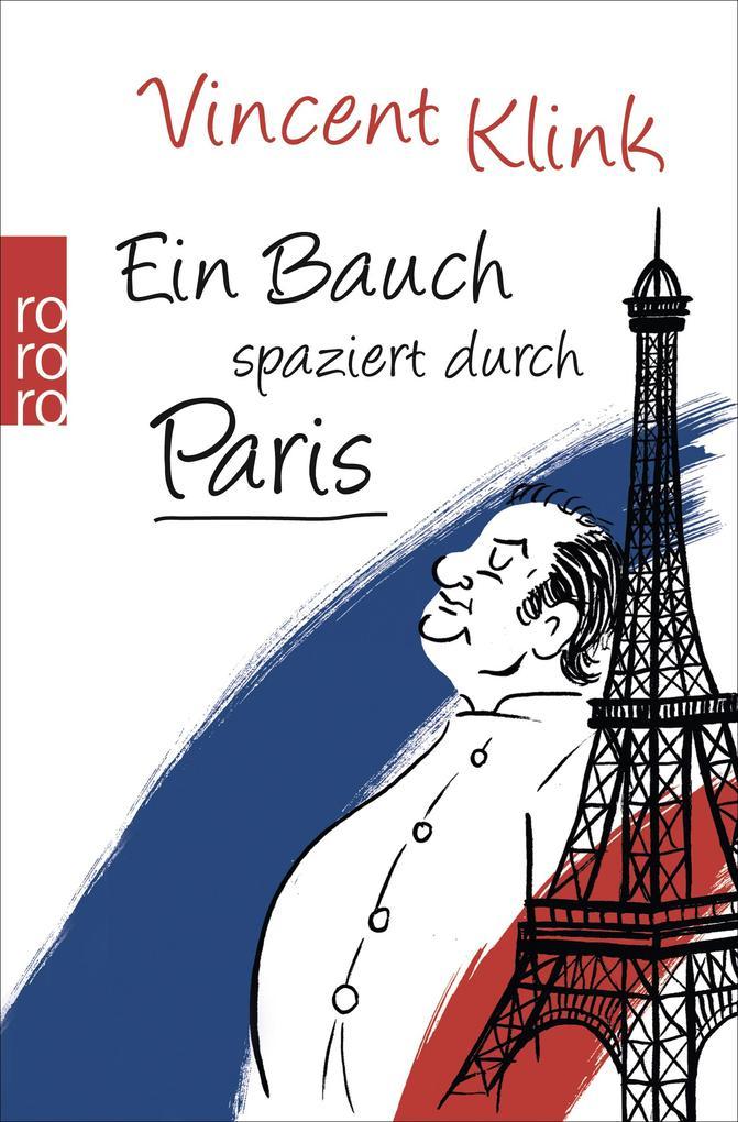 Ein Bauch spaziert durch Paris als Taschenbuch