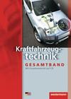 Kraftfahrzeugtechnik. Schülerbuch