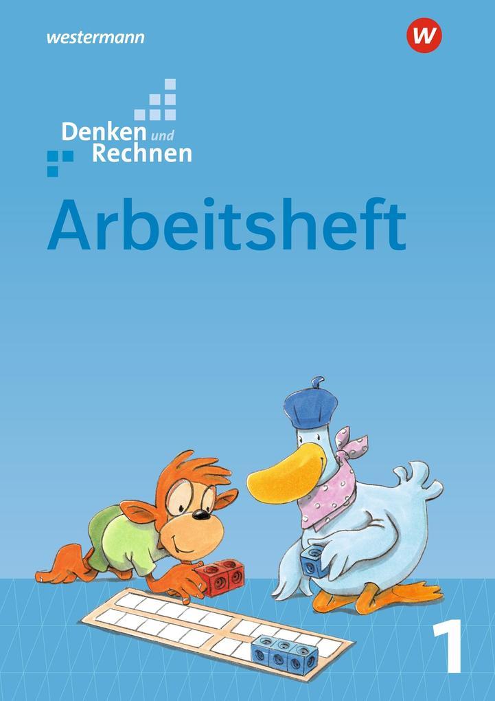 Denken und Rechnen 1. Arbeitsheft. Allgemeine Ausgabe als Buch (geheftet)