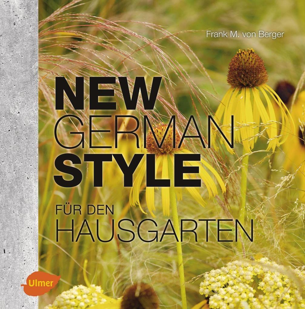 New German Style für den Hausgarten als Buch