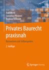 Privates Baurecht praxisnah