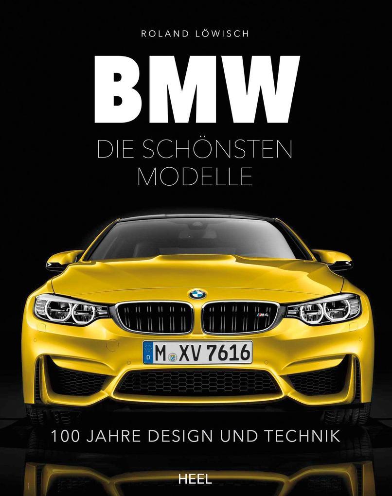 BMW - die schönsten Modelle als Buch von Roland Löwisch