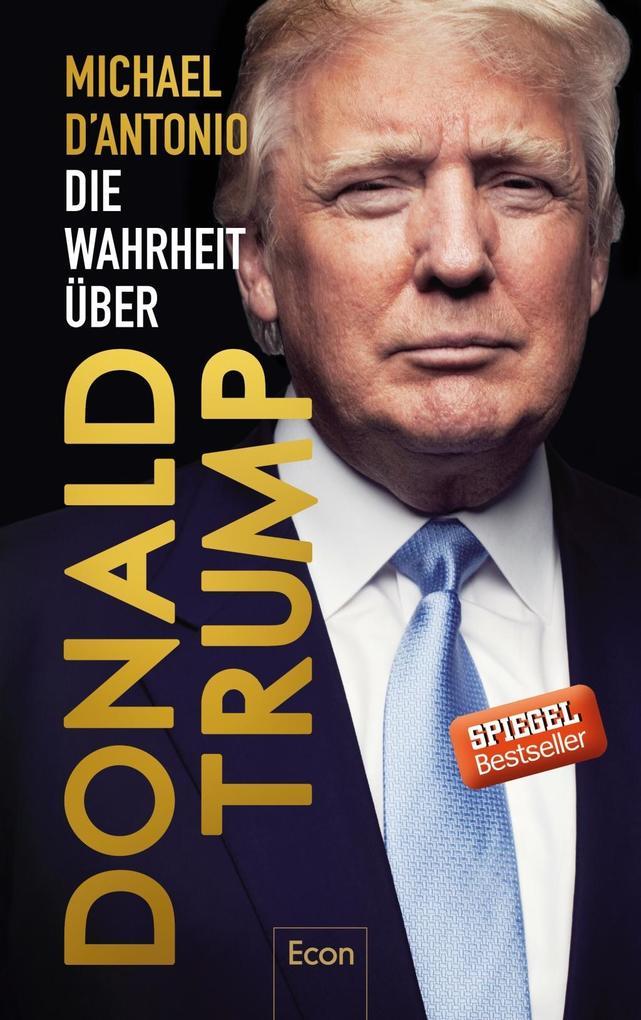 Die Wahrheit über Donald Trump als Buch