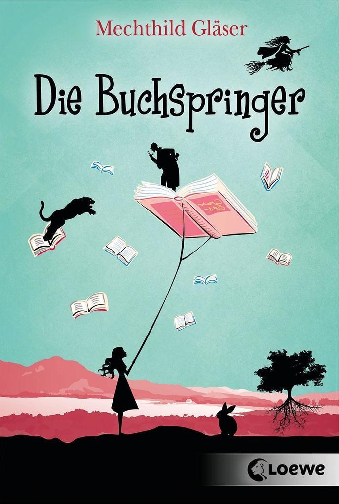 Die Buchspringer als Taschenbuch von Mechthild Gläser