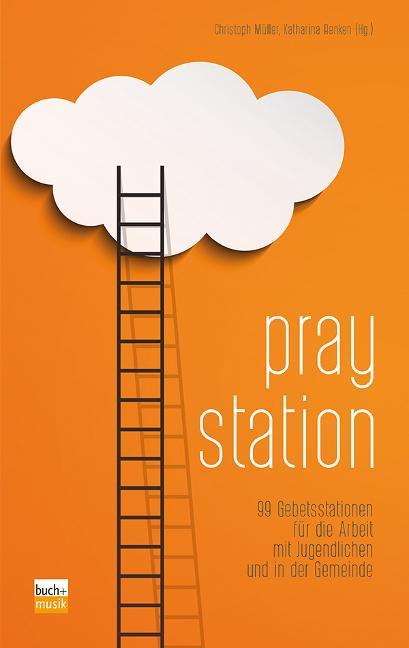 Praystation als Buch (kartoniert)