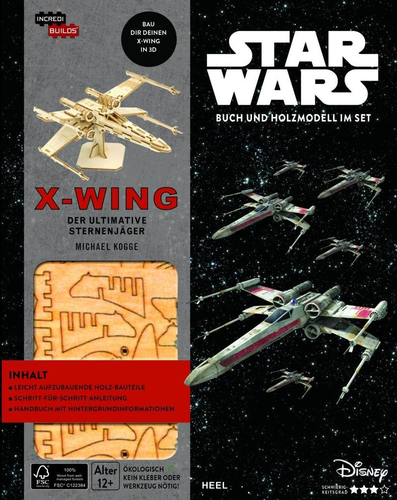 Incredibuilds: X-Wing als Buch von Michael Kogge