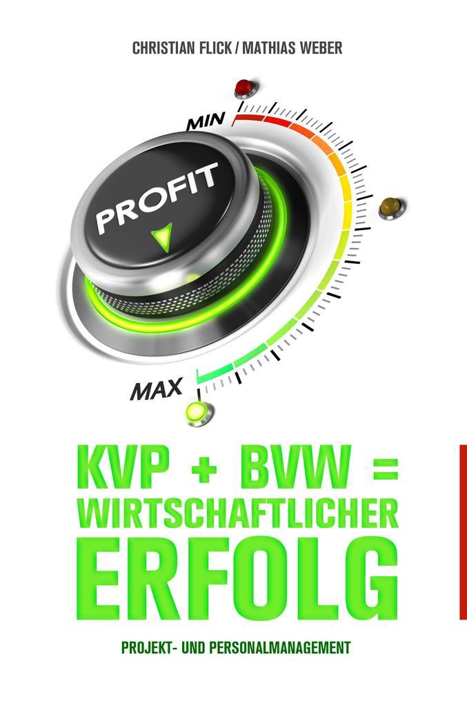 KVP + BVW = wirtschaftlicher Erfolg als eBook