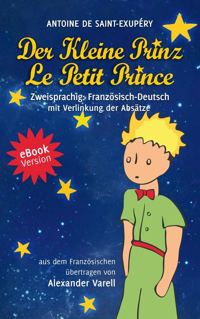 Der kleine Prinz / Le Petit Prince. eBook. zweisprachig: Französisch-Deutsch als eBook