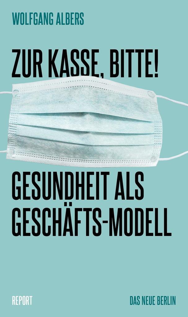 Zur Kasse, bitte! als Buch von Wolfgang Albers