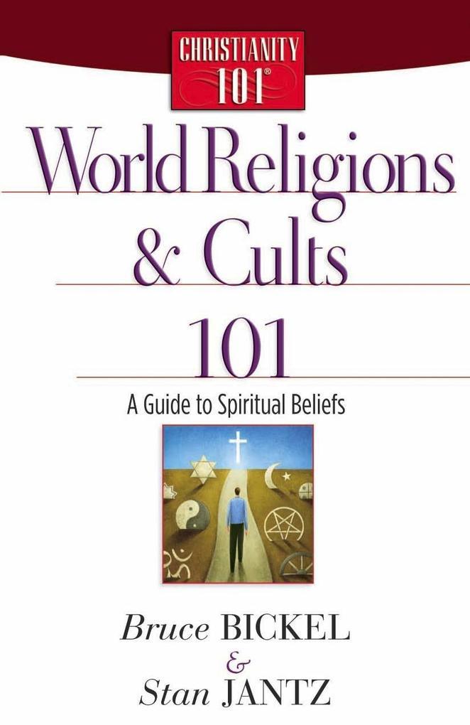 World Religions and Cults 101 als eBook von Bru...