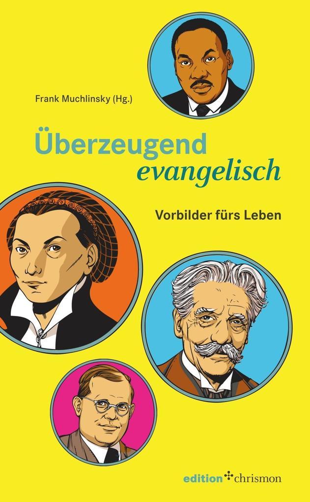 Überzeugend evangelisch als Buch (gebunden)